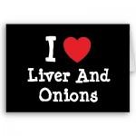 Liver & Onions